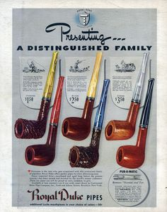 Neat looking pipes. Old advertising.