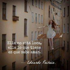 Ella no está loca, ella lo que tiene es que sabe amar. —Eduardo Pacheco —Letras de piel   #accionpoetica #poesiamexico #letrasdepiel #mundopoetico #nochedepopesia #frasesimple #frases #amor #acciónpoéticaMéxico #losmochissinaloa #instagood #profegarabatos #instagramers #picoftheday #cartasaltiempo #amantedeletras #instalike #likesforlikes #instago #instagram #frasesypoemas #frasedeldia #eduardopacheco #unanochesincafe #instagram #losmochis #mexico #colombia #quotes #instago