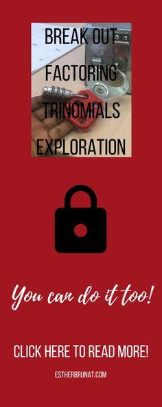 Factoring Trinomials a=1 BREAK OUT Escape Room Exploration