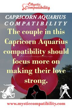 The couple in this Capricorn Aquarius compatibility should focus more on making their love strong. #Capricorn #Aquarius #Relationship #Compatibility #Capricorn_Aquarius #Relationship_Compatibility #CapricornAquarius #RelationshipCompatibility #Zodiac_Signs