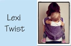 Lexi Twist {from Babywearing 102: Wrapping 360 Project} ***alternate finishes & chest belts