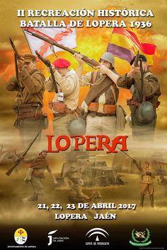 II RECREACIÓN HISTÓRICA BATALLA DE LOPERA 1936 - 2017