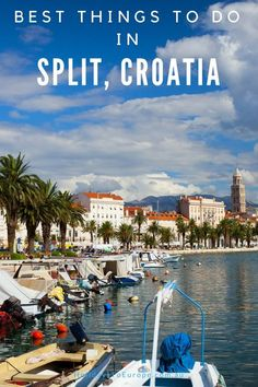 Best Things to Do in Split, Croatia | Travel Ideas for Croatia | What to See and Do in Split | #split #croatia