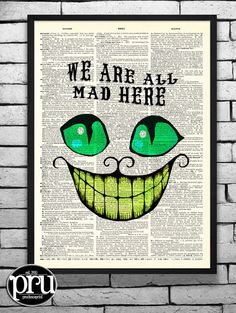 We Are All Mad Here Cheshire Cat Print on Unframed Upcycled Antique Bookpage