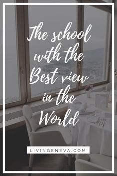 Le Bellevue at Glion has one of the best views of the Leman lake Higher Education, Geneva, Nice View, Good Things, Posts, Lifestyle, School, Blog, Home Decor