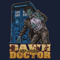 Dawn of the Doctor - Doctor Who Zombie