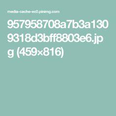 957958708a7b3a1309318d3bff8803e6.jpg (459×816)