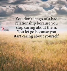 You don't let go of a bad...