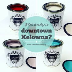 Whats trending July 18th in Down Town Kelowna? Superior Paints!