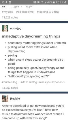 I don't think this is actually Maladaptive daydreaming but it is relatable Writing Tips, Writing Prompts, Maladaptive Daydreaming Disorder, Haha, My Tumblr, Tumblr Posts, My Demons, I Can Relate, Story Of My Life