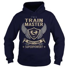 I am a Train Master What is Your Superpower Job Shirts #gift #ideas #Popular #Everything #Videos #Shop #Animals #pets #Architecture #Art #Cars #motorcycles #Celebrities #DIY #crafts #Design #Education #Entertainment #Food #drink #Gardening #Geek #Hair #beauty #Health #fitness #History #Holidays #events #Home decor #Humor #Illustrations #posters #Kids #parenting #Men #Outdoors #Photography #Products #Quotes #Science #nature #Sports #Tattoos #Technology #Travel #Weddings #Women