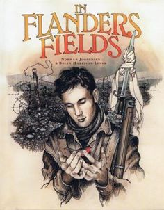 In Flanders Fields by Norman Jorgensen and Brian Harrison-Lever A young WWI soldier risks his life to rescue a bird. Available in our library Flanders Fields Relevant Syllabus Outcomes English PDHPE Science & Technology IC Mathematics CAPA The Great, Flanders Field, No Mans Land, Anzac Day, Lest We Forget, Remembrance Day, World War One, Music Classroom, Chapter Books
