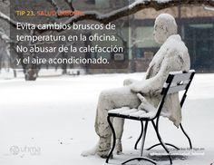 Tip 23 de #SaludLaboral: Evita cambios bruscos de temperatura en la oficina. No abusar de la calefacción y el aire acondicionado.