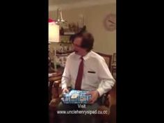 How Overjoyed was Uncle Henry on getting an Ipad as Christmas Present.