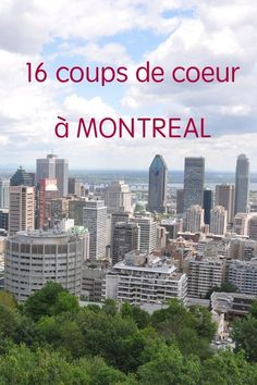 My 16 favorites in Montreal from the Plateau to the Previous Port Voyage Montreal, Montreal Ville, Montreal Quebec, Quebec City, Canada Summer, Camping In North Carolina, Blog Voyage, Canada Travel, Outdoor Travel