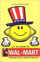 La Planète Wal-Mart: Suzanne Dufour-Koelbl, ED. ATMOSPHERE: 9782923444000: Books…