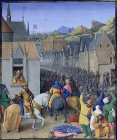 Entry into Jerusalem - very like a northern European town. Flavius Josèphe, Les Antiquités judaïques, enluminure de Jean Fouquet, vers 1470-1475 Paris, BnF, département des Manuscrits, Français 247, fol. 248 (Livre XII)