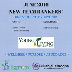 Great Job To Our Young Living Essential Oil Team for an amazing JUNE 2016