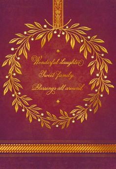 Celebrate blessings all around with this Thanksgiving card, featuring a seasonal blend of blooms, foliage and metallic accents accompanying sweet words of gratitude and love for a daughter who means so much to you. Thanksgiving Greetings, Family Thanksgiving, Words Of Gratitude, Sweet Words, Give Thanks, Fall Crafts, Autumn Leaves, Activities For Kids, Blessed