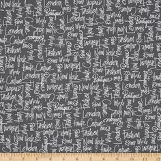 Kaufman City Chic City Words Grey from @fabricdotcom  Designed by Anne Tavoletti for Robert Kaufman, this cotton print is perfect for quilting, apparel and home decor accents. Colors include grey and white.