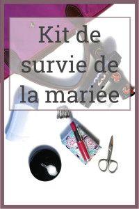 kit de survie de la mariee - conseils mariage - la robe de juliette - imprevus