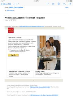 """This very real looking email is the newest in hacking spam.  If you click on a link, it takes you to an alternate site - not Wells Fargo.  When you click to view the """"From,"""" it shows the email address: ruoffe@duq.edu. If you suspect an email is not real, do not click on any links.  Go directly to your bank's website to log in, give them a call, or visit your local branch.  If you think your accounts have been compromised, contact your bank immediately."""