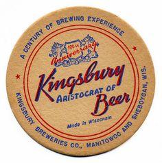 Kingsbury Breweries Co., Manitowoc and Sheboygan, Wis. Sheboygan Wisconsin, Bar Coasters, Beer Bar, Wonderful Places, Brewery, Illustrations Posters, My Love, Random, Cards