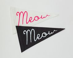 Meow Screen-printed Felt Flag  - Fun Cat-Lady Pride Flag - Black, White and Hot Pink