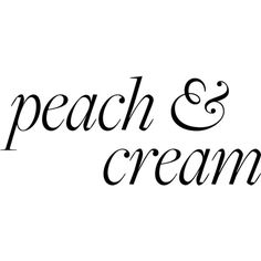 Peach and Cream Text ❤ liked on Polyvore featuring text, words, fillers, quotes, backgrounds, articles, magazine, headlines, phrase and saying