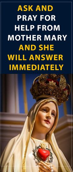 Ask and Pray for Help from Mother Mary and She Will Answer Immediately #prayer #mary