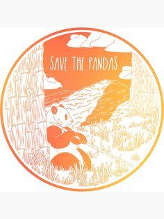 Save the Pandas - Hannah Diaz Framed Prints, Canvas Prints, Art Prints, Save The Pandas, Save Our Earth, Cute Pins, Environmental Art, Cute Stickers, Glossier Stickers