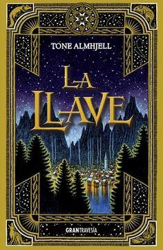 La llave - Tone Almhjell https://www.goodreads.com/book/show/25307046-la-llave