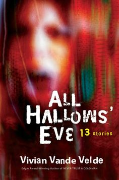 2007 - All Hallows' Eve: 13 Stories by Vivian Vande Velde - Presents thirteen tales of Halloween horrors, including ghosts, vampires, and pranks gone awry. Scary Books For Kids, Books For Teens, Scary Stories, Horror Stories, Horror Books, Tales Of Halloween, Halloween Horror, Eve Book, Jpg