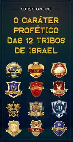 O Caráter Proféticos das 12 Tribos de Israel