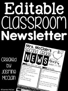 Editable Classroom Newsletter by Jasmine McClain Newsletter Design, Class Newsletter, Newsletter Template Free, Newsletter Ideas, Weekly Classroom Newsletter, 2nd Grade Classroom, Kindergarten Classroom, School Classroom, Classroom Activities