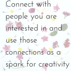 Connect with people you are interested
