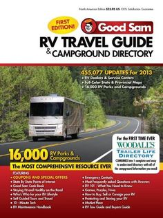 2013 Good Sam RV Travel Guide & Campground Directory: « LibraryUserGroup.com – The Library of Library User Group