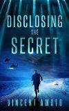 Free Kindle Book -  [Teen & Young Adult][Free] Disclosing the Secret Check more at http://www.free-kindle-books-4u.com/teen-young-adultfree-disclosing-the-secret/