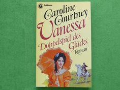 Caroline Courtney: Vanessa Doppelspiel des Glücks