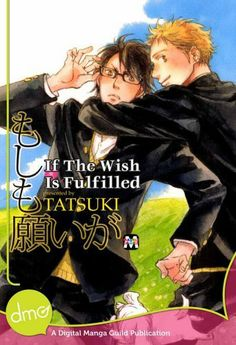 If The Wish Is Fulfilled (Yaoi Manga) by TATSUKI. $8.18. Publisher: Digital Manga Publishing (July 17, 2012)