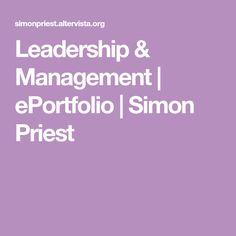 Leadership & Management   ePortfolio   Simon Priest