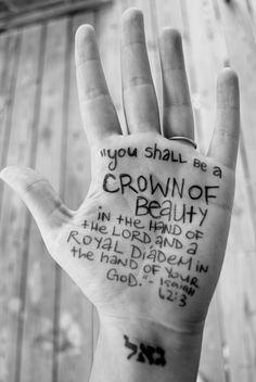 You shall be a crown of beauty in the hand of the Lord... Isaiah 62:3