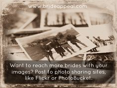 Flick and Photobucket are great showcases for your photos.    http://brideappeal.com/_blog/blog/post/photo-mojo-online-visual-marketing-f…