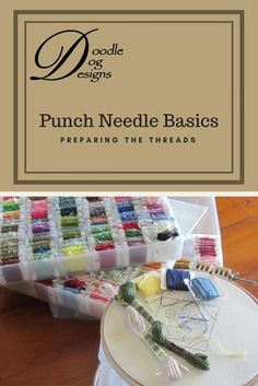 How to Punch Needle Series Selecting and Preparing Threads - DoodleDog Designs Primitives Embroidery Needles, Hand Embroidery, Sewing Hacks, Sewing Crafts, Weavers Cloth, Hook Punch, Punch Needle Patterns, Craft Punches, Punch Art