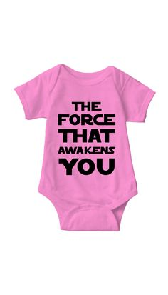 The Force That Awakens You Infant Onesie