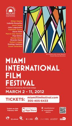 Miami International Film Festival (MIFF)'s mission is to bridge cultural understanding, encourage artistic development and excellence and broaden horizons by provoking thought through film. MIFF brings the finest new works from established and emerging filmmakers to Miami to foster the vision that film is transformative and engaging for all members of the community. The festival runs March 2-11, 2012.
