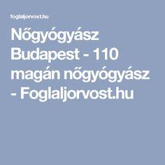 Nőgyógyász Budapest - 110 magán nőgyógyász - Foglaljorvost.hu