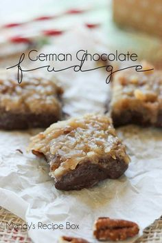 This german chocolate fudge is easy and delicious - it only uses 3 ingredients!   GERMAN CHOCOLATE FUDGE RECIPE http://www.yourhomebasedmom.com/german-chocolate-fudge/