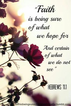 Hebrews I love posting Bible verses because I have faith that God will let the right people see them. Rely on what God has said and have faith that He will provide! Such Und Find, Jolie Photo, Word Of God, Christian Quotes, Pretty Flowers, Pretty Pictures, Spirituality, Inspirational Quotes, Motivational