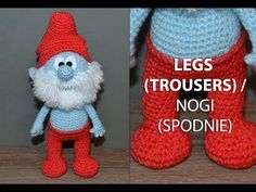 Amigurumi crochet SMURFS/SMERFY. Male team. Part 1/5: LEGS (TROUSERS) / NOGI (SPODNIE) - YouTube